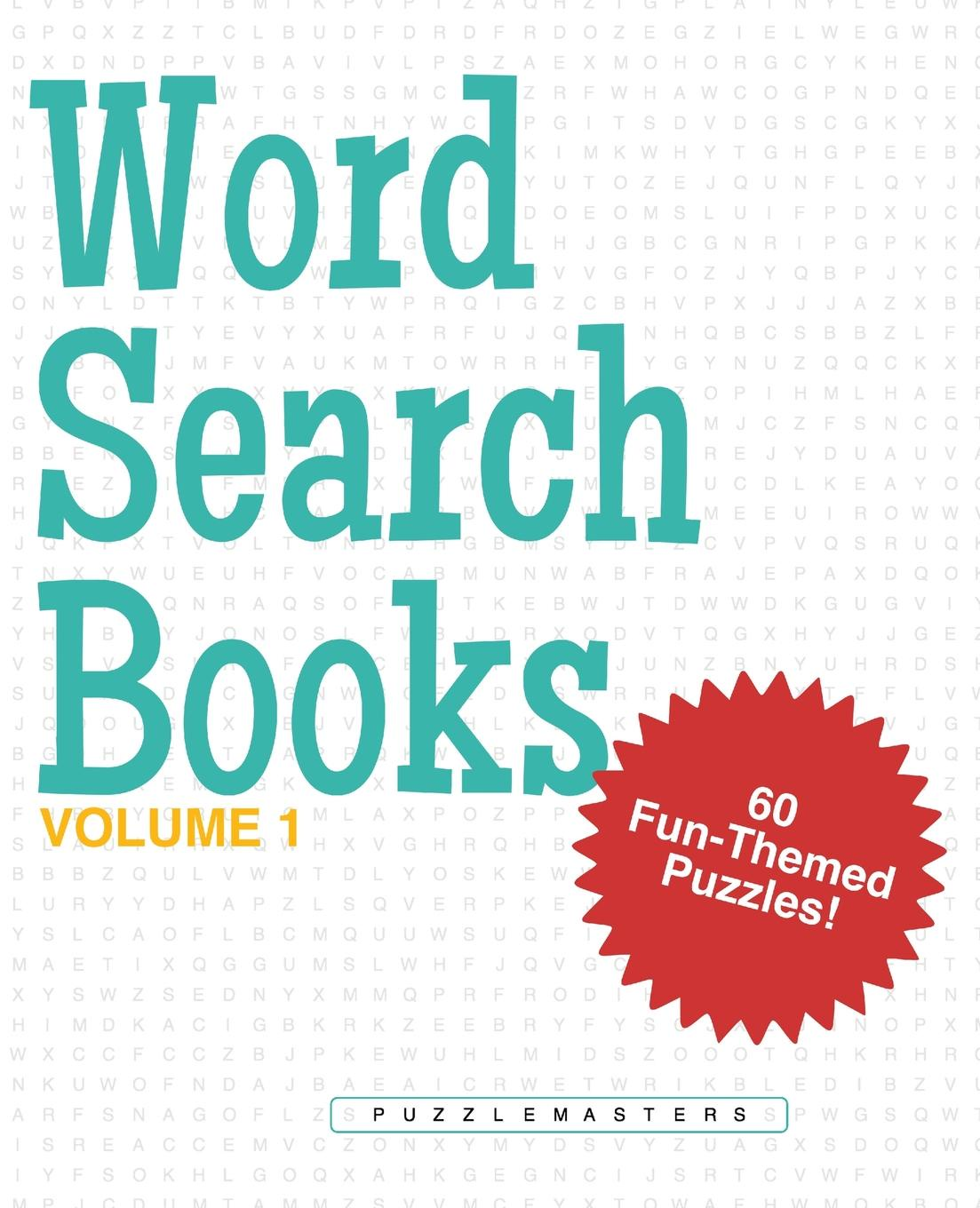 Word Search Books. A Collection of 60 Fun-Themed Word Search Puzzles; Great for Adults and for Kids! (Volume 1) wooden fun ball puzzle toy for kids wood