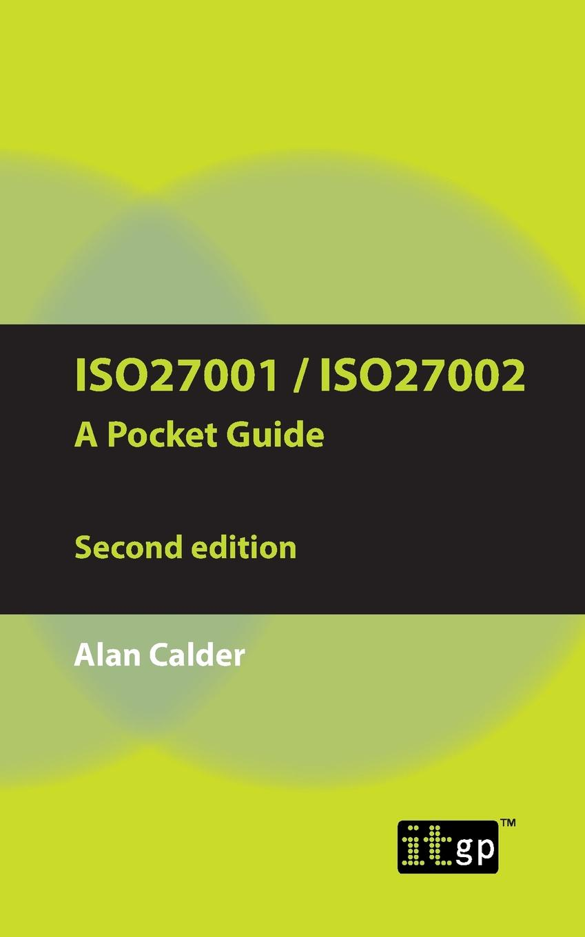 Alan Calder ISO27001/ISO27002 a Pocket Guide - Second Edition. 2013 internal control of fixed assets acontroller and auditor s guide