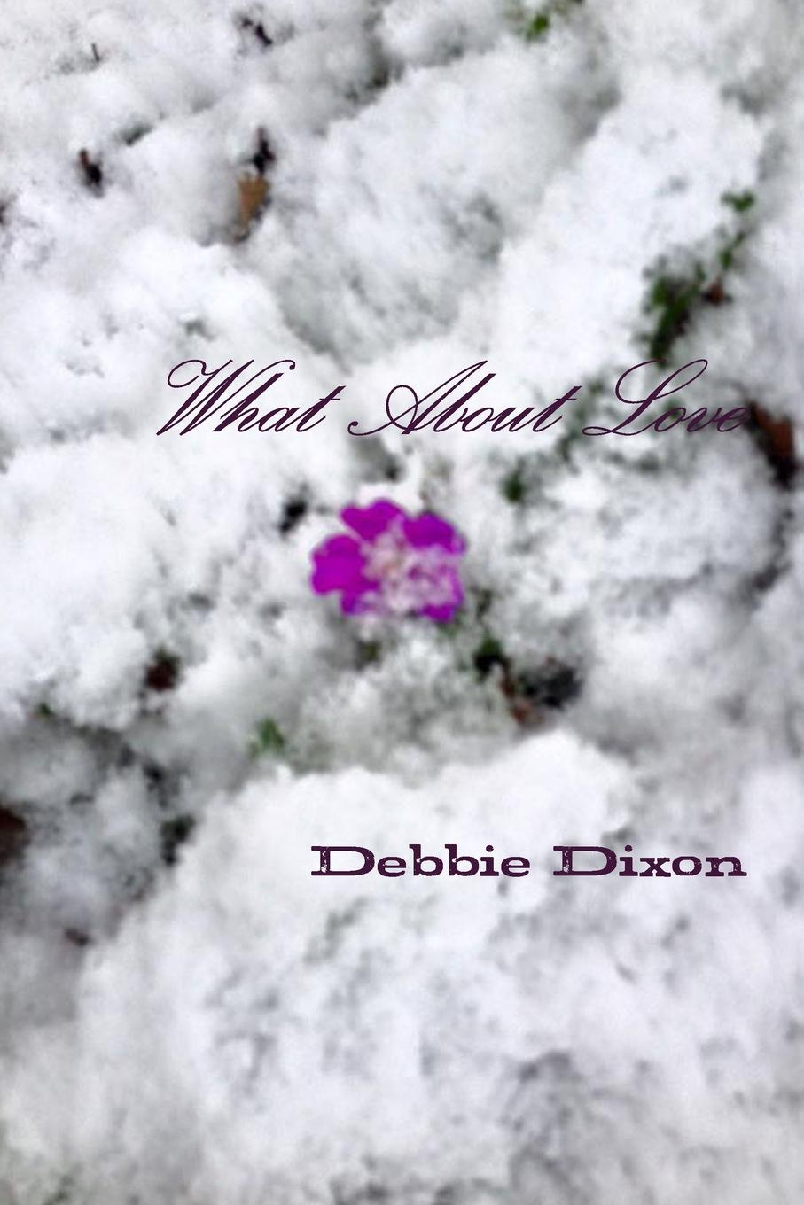 Debbie Dixon What About Love nat lee theodosius or the force of love