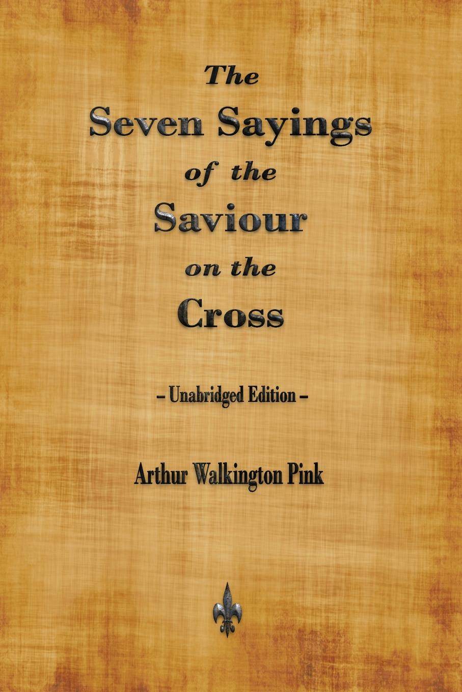 Arthur Walkington Pink The Seven Sayings of the Saviour on the Cross isolated word recognition