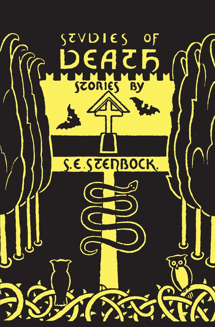 Eric Stenbock, Count Stenbock, Stanislaus Eric Stenbock Studies of Death seven tales of sex and death