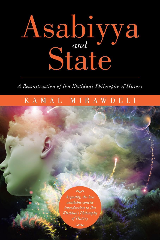 Kamal Mirawdeli Asabiyya and State. A Reconstruction of Ibn Khaldun's Philosophy of History merle a reinikka a history of the orchid