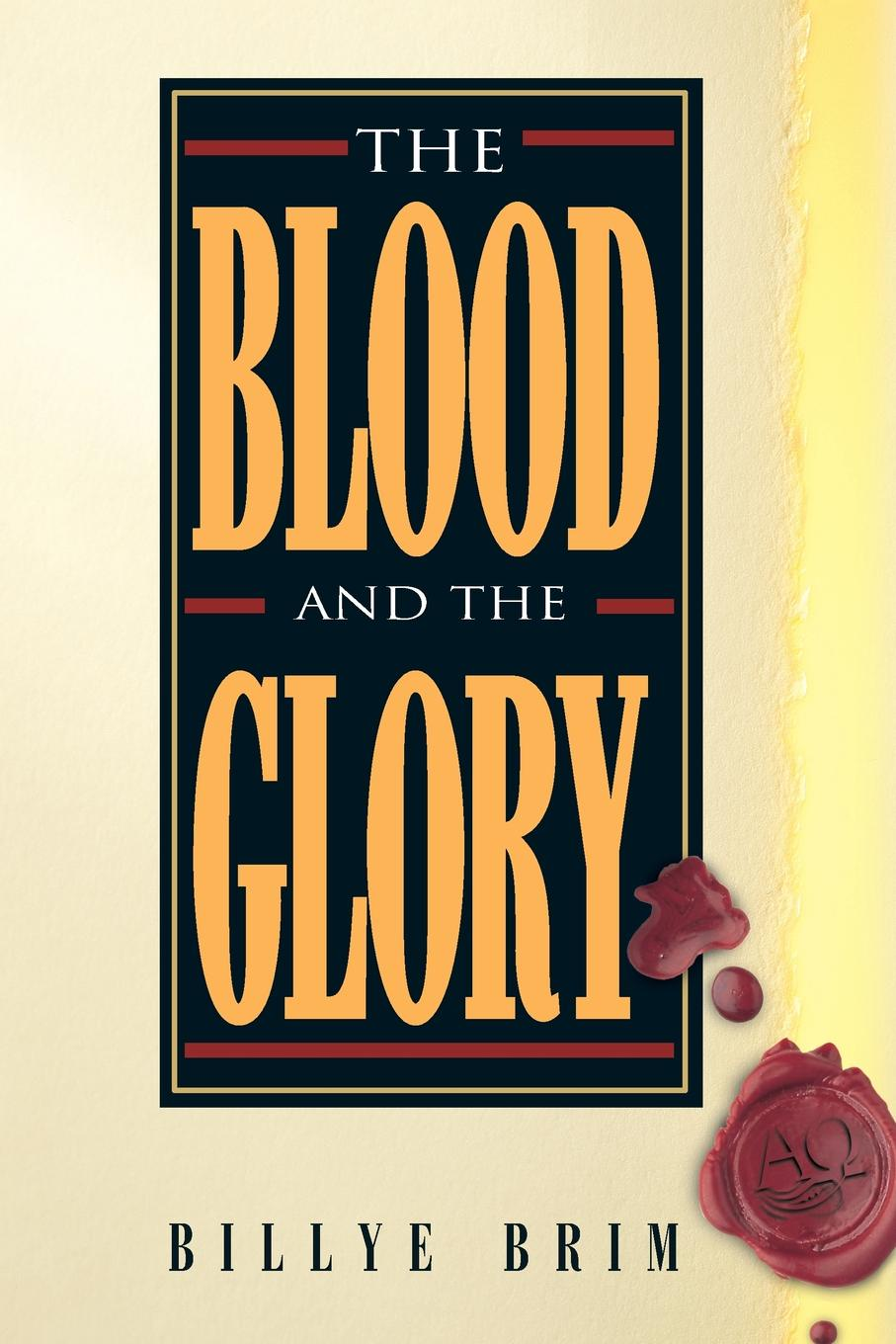 Billye Brim The Blood and the Glory darkness and glory