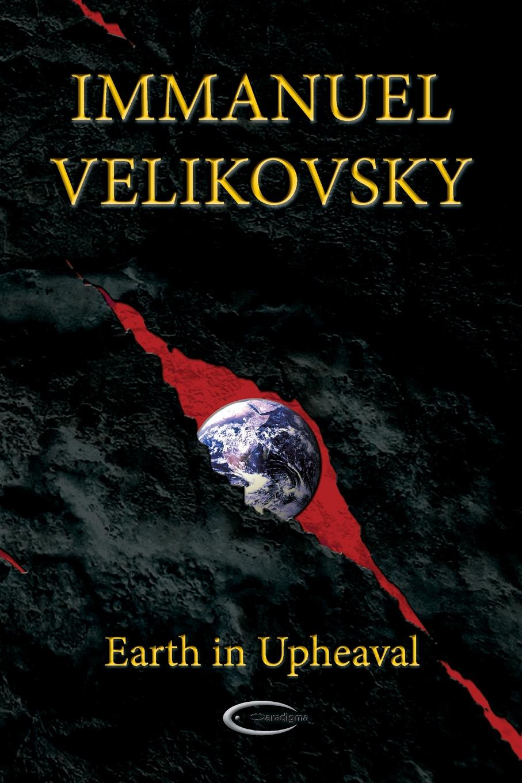 цена Immanuel Velikovsky Earth in Upheaval онлайн в 2017 году