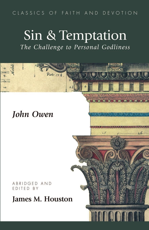цена John Owen Sin & Temptation. The Challenge to Personal Godliness онлайн в 2017 году