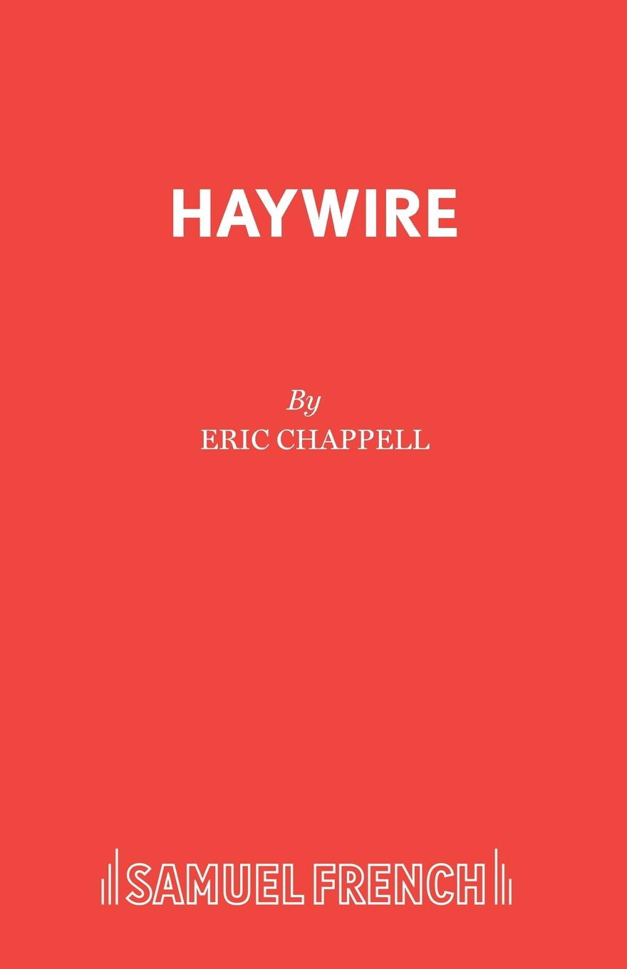 Eric Chappell Haywire alec mcguire luther