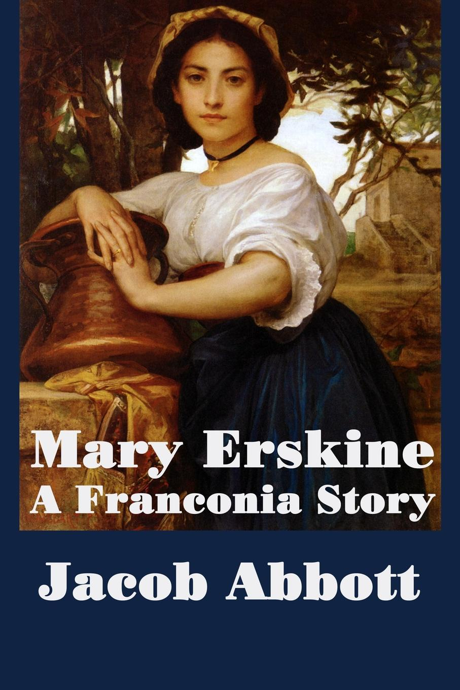 Jacob Abbott Mary Erskine, A Franconia Story country pursuits