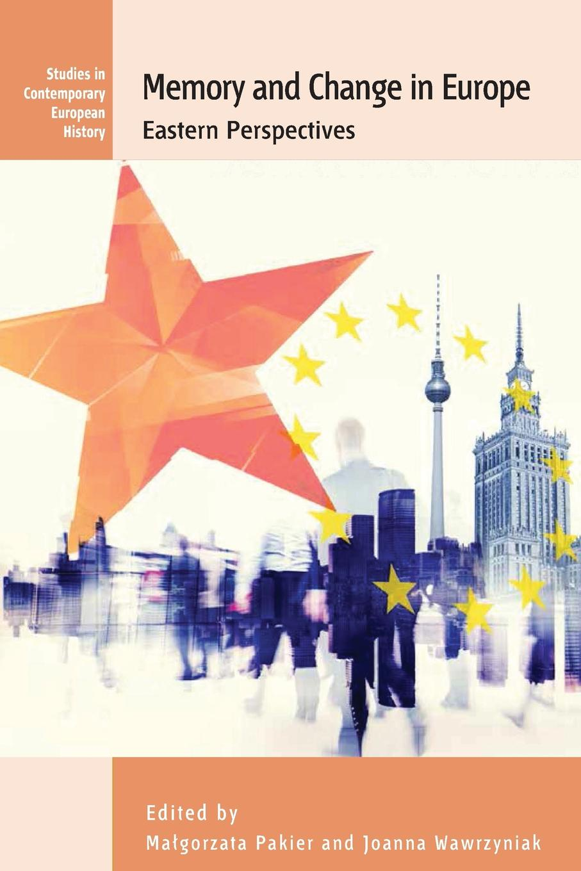 цены на Memory and Change in Europe. Eastern Perspectives  в интернет-магазинах