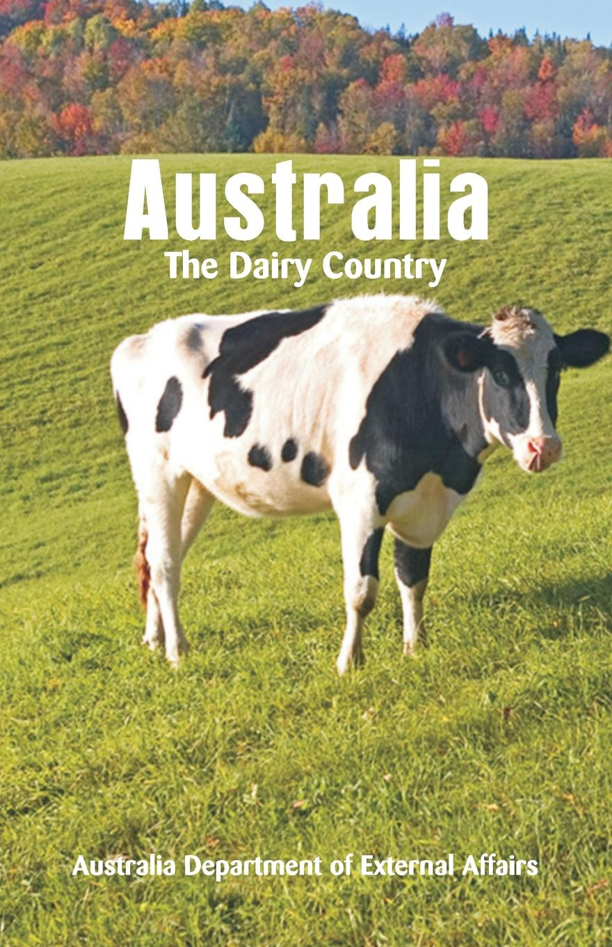 Department of External Affairs Australia The Dairy Country все цены