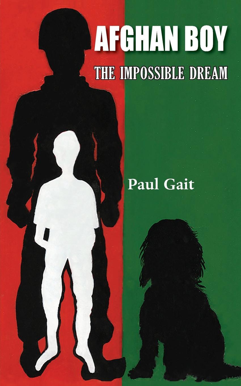 Paul Gait Afghan Boy. The Impossible Dream