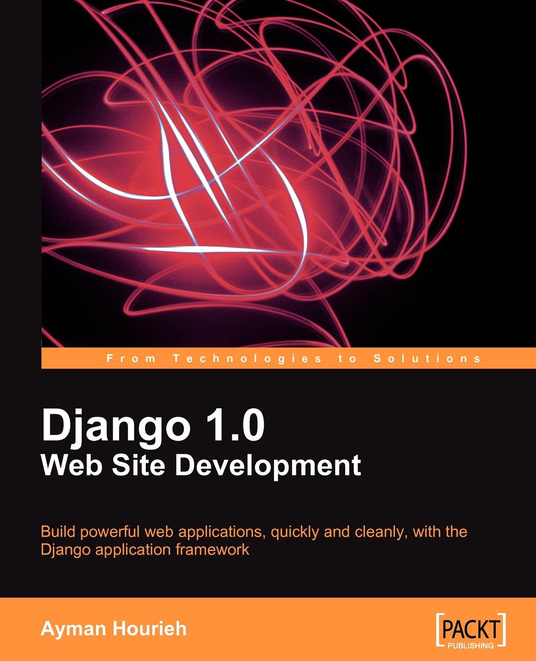 Ayman Hourieh Django 1.0 Website Development