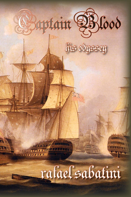 Rafael Sabatini Captain Blood. His Odyssey blood laws