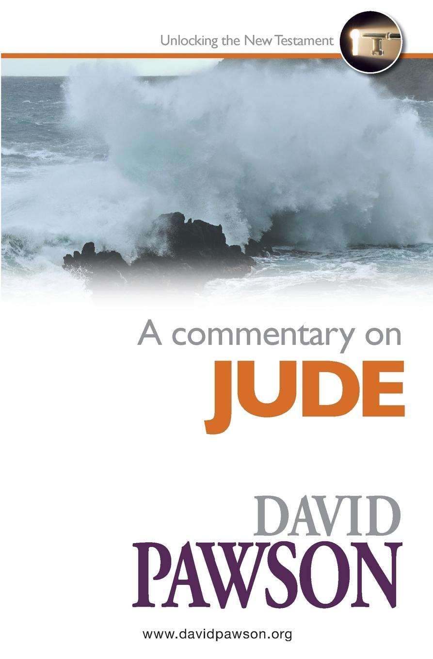 David Pawson A Commentary on Jude steven schafer it s ok this is church