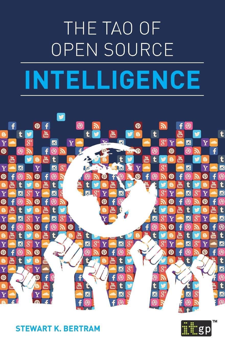 Stewart Bertram The Tao of Open Source Intelligence mark levene an introduction to search engines and web navigation