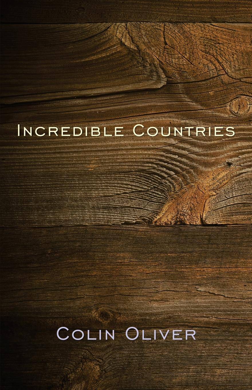 Incredible Countries. A gathering of poems