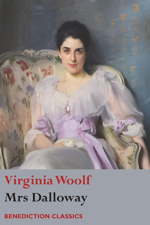 Virginia Woolf Mrs Dalloway woolf w mrs dalloway a novel in english 1925 миссис дэллоуэй