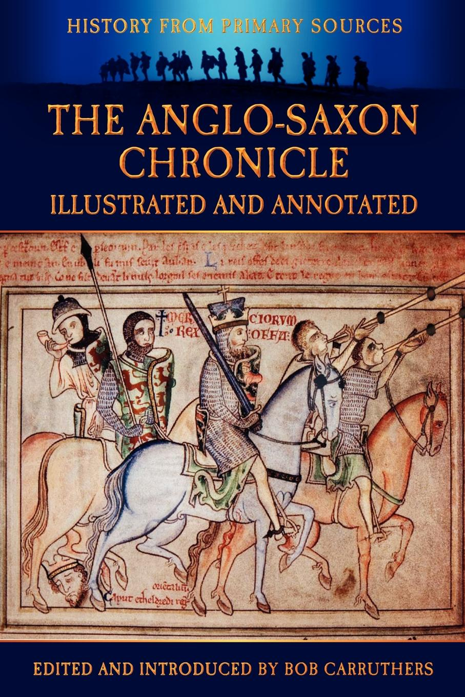 The Anglo-Saxon Chronicle - Illustrated and Annotated rothfuss p the name of the wind the kingkiller chronicle day one