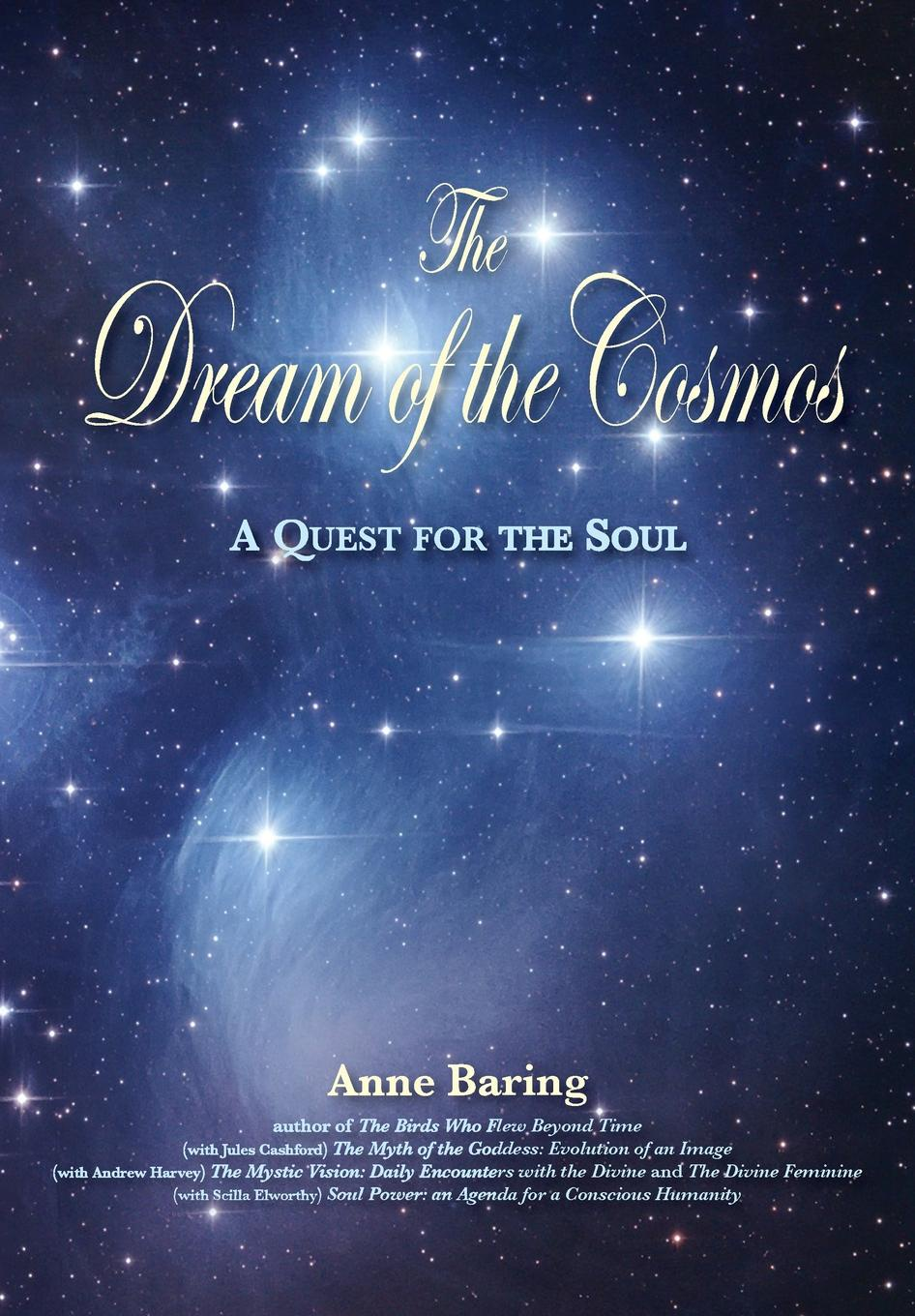 Anne Baring The Dream of the Cosmos schüklenk udo 50 voices of disbelief why we are atheists