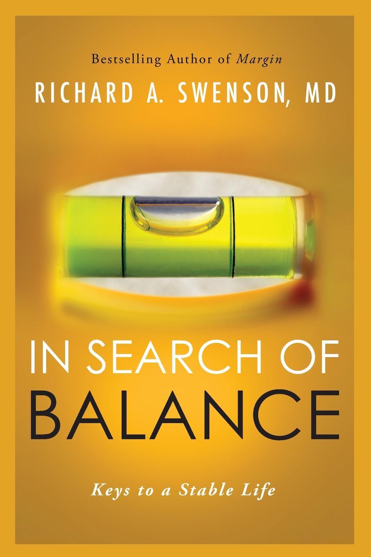 Richard Swenson In Search of Balance swenson power yoga for dummies