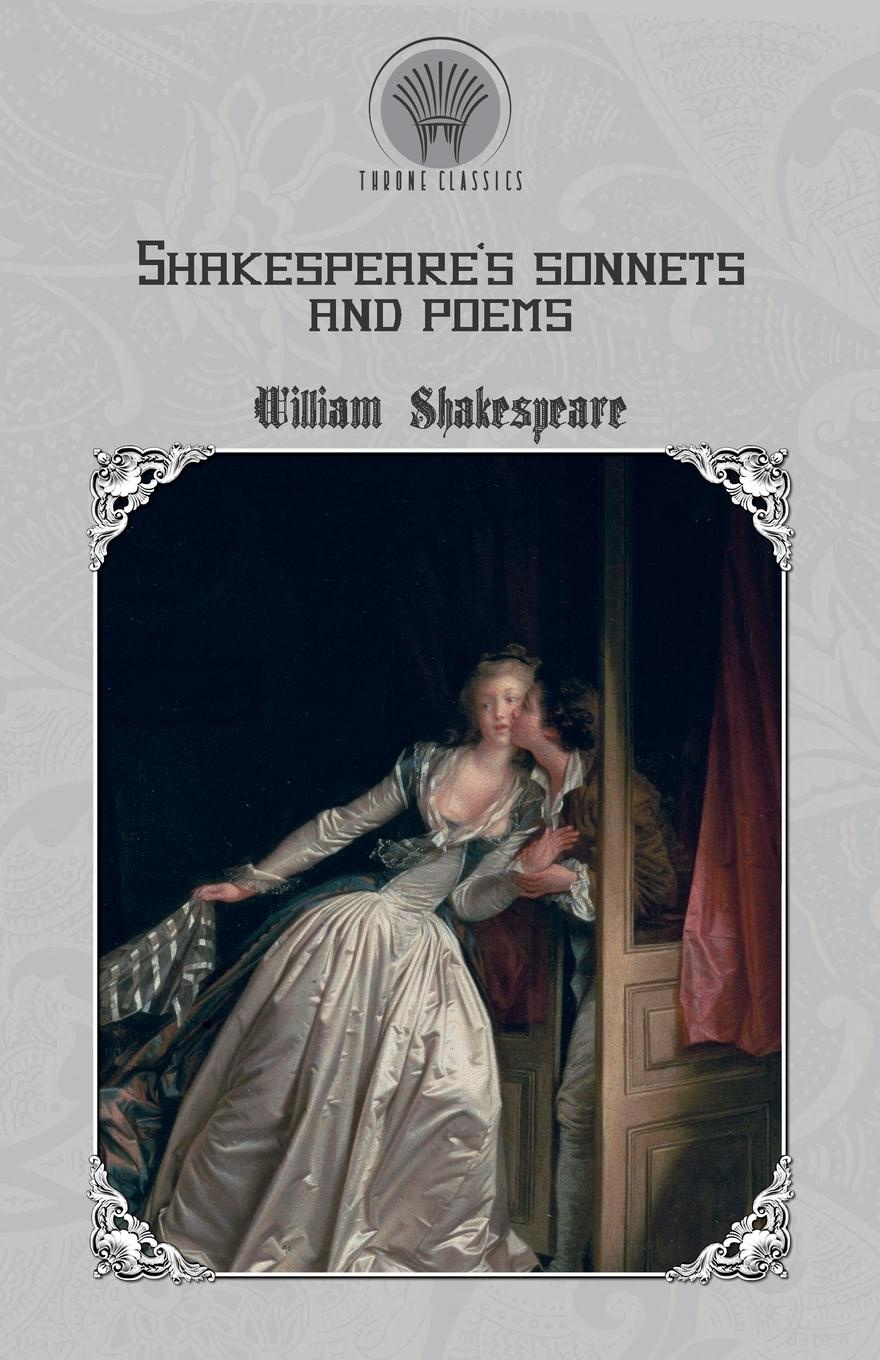 William Shakespeare Shakespeare's Sonnets and Poems shakespeare w sonnets