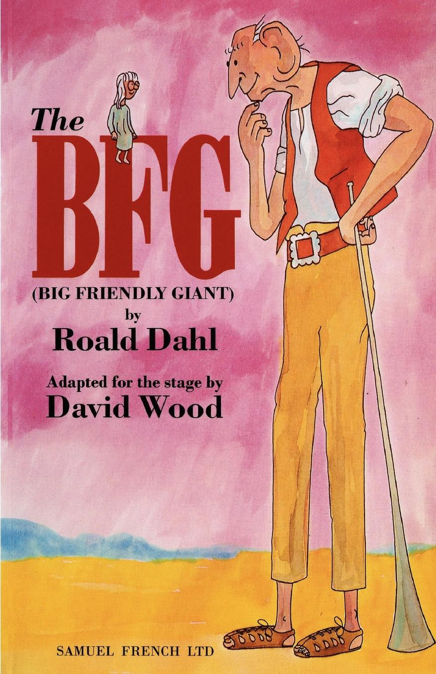 Roald Dahl The BFG (Big Friendly Giant) цена