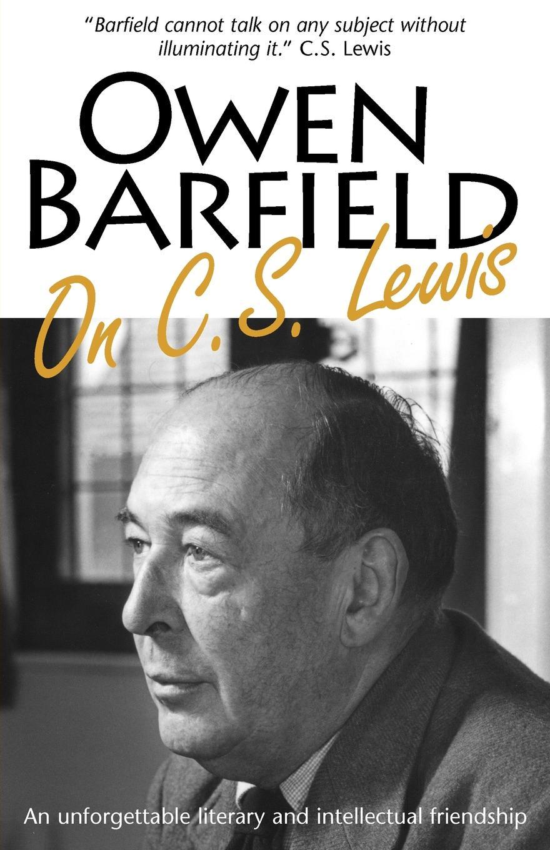 Owen Barfield Owen Barfield on C.S. Lewis недорго, оригинальная цена