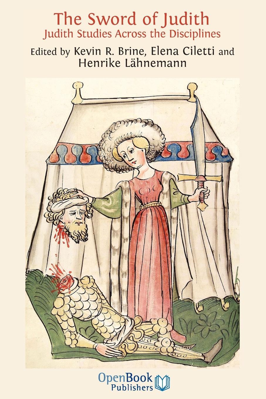 The Sword of Judith. Judith Studies Across the Disciplines. e a bennett judith a play in three acts founded on the apocryphal book of judith