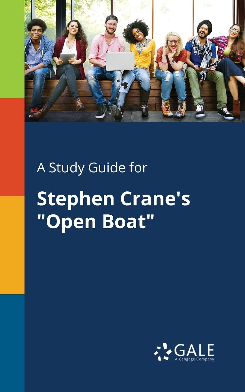 Cengage Learning Gale A Study Guide for Stephen Crane's