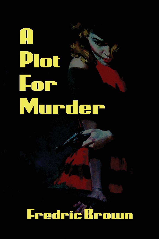 Fredric Brown A Plot for Murder murder on washington square