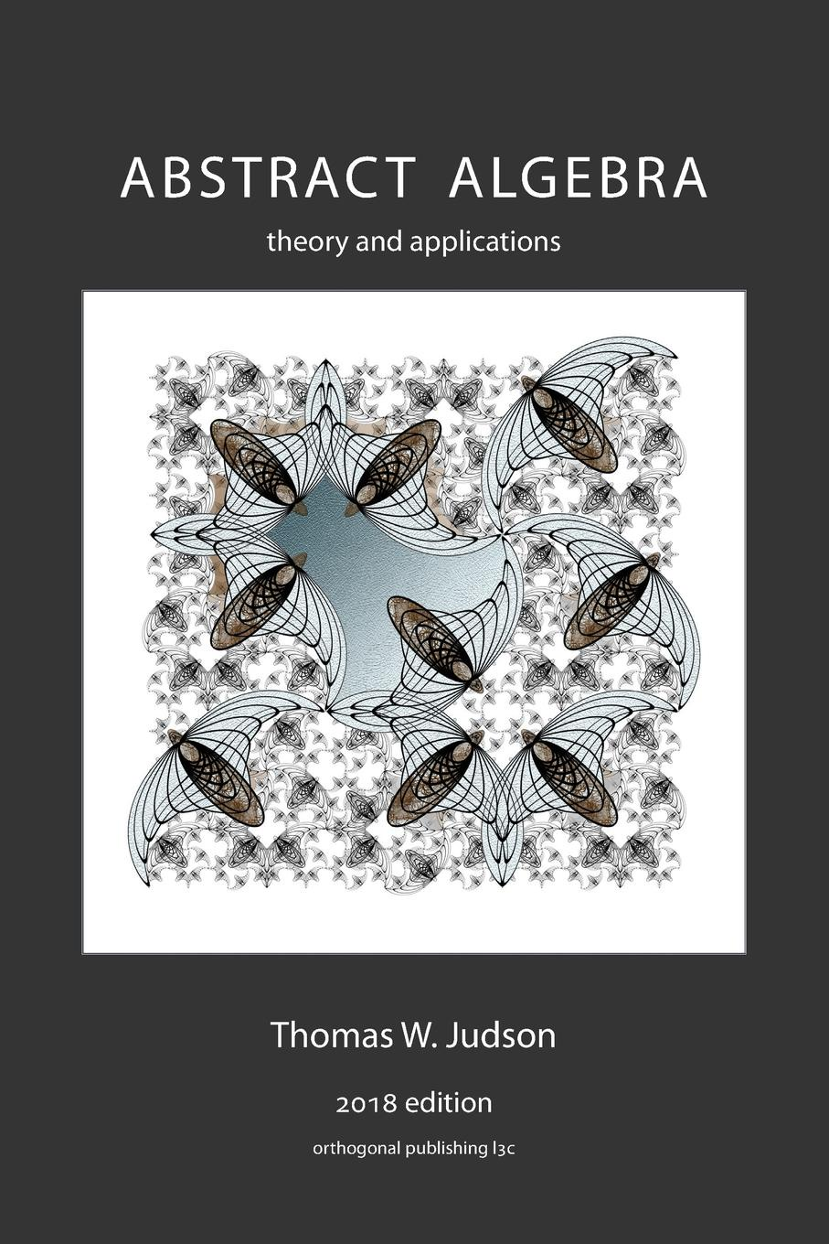 Thomas W Judson Abstract Algebra. Theory and Applications solvent free coating from theory to applications