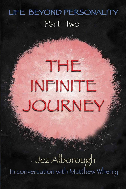 Jez Alborough The Infinite Journey neil mckenty in the stillness dancing the journey of john main