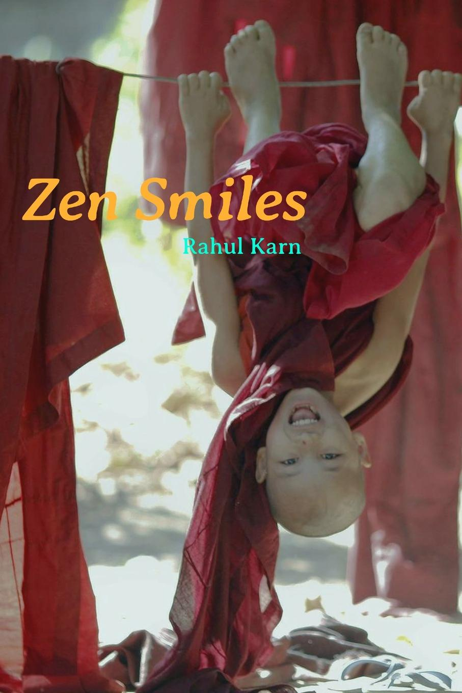 Rahul Karn Zen Smiles. A Collection of 50 Humorous Stories