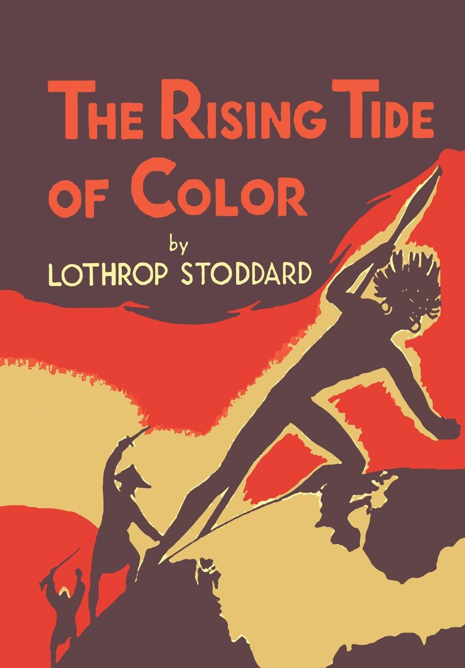 Lothrop Stoddard The Rising Tide of Color. Against White World Supremacy .Illustrated Edition. active contrast color cut out tracksuit in white