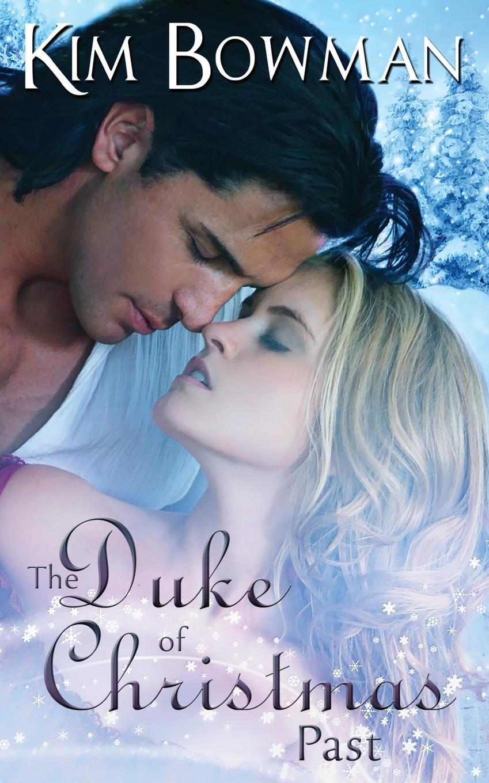 лучшая цена Kim Bowman The Duke of Christmas Past