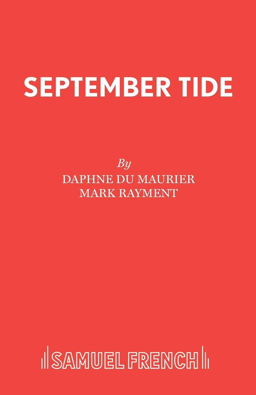 Daphne du Maurier, Mark Rayment September Tide evan picone women s fresh picked belted sundress 16 hibiscus