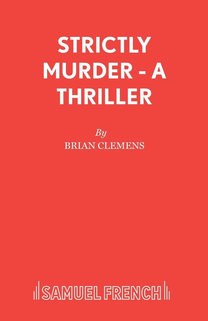 Brian Clemens Strictly Murder - A Thriller mary ellen lee danny and life on bluff point lost in the dark