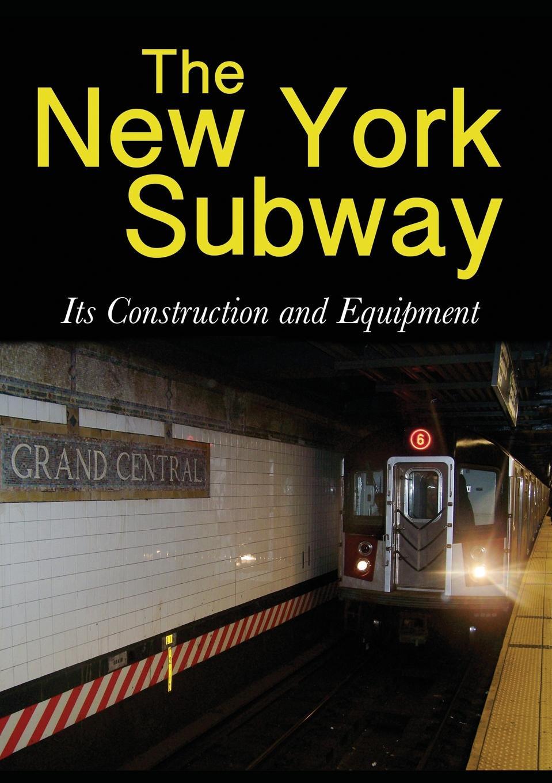 Interborough Rapid Transit Company The New York Subway