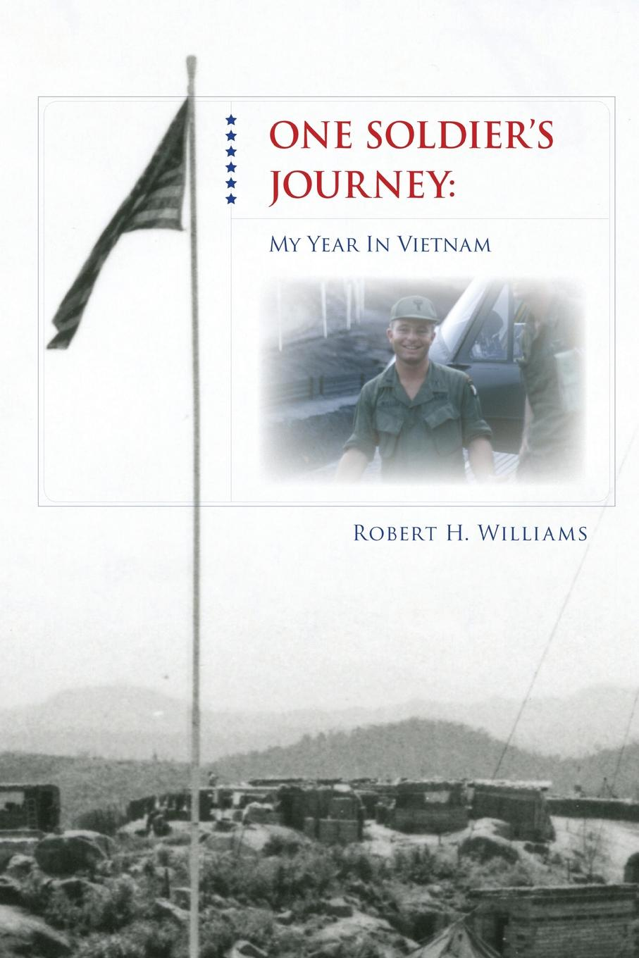 Robert Williams One Soldier's Journey h williams paul model building in mathematical programming
