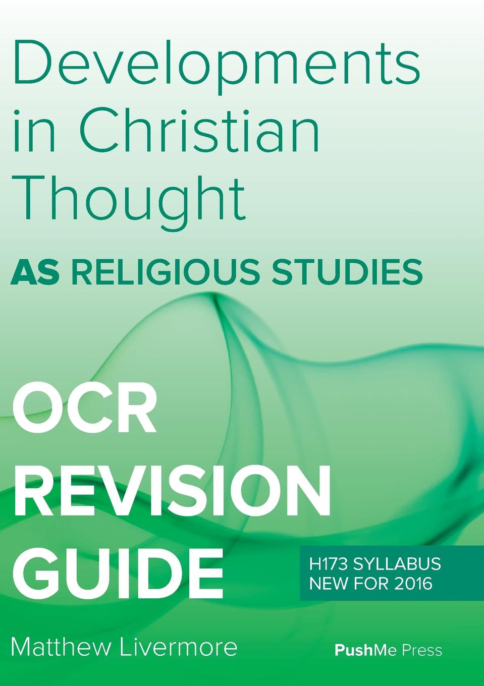 Matthew Livermore AS Developments in Christian Thought. AS Religious Studies for OCR duns john science and christian thought