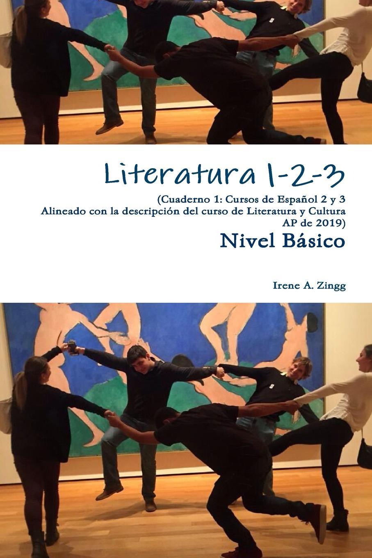 Irene A. Zingg Literatura 1-2-3 Cuaderno 1