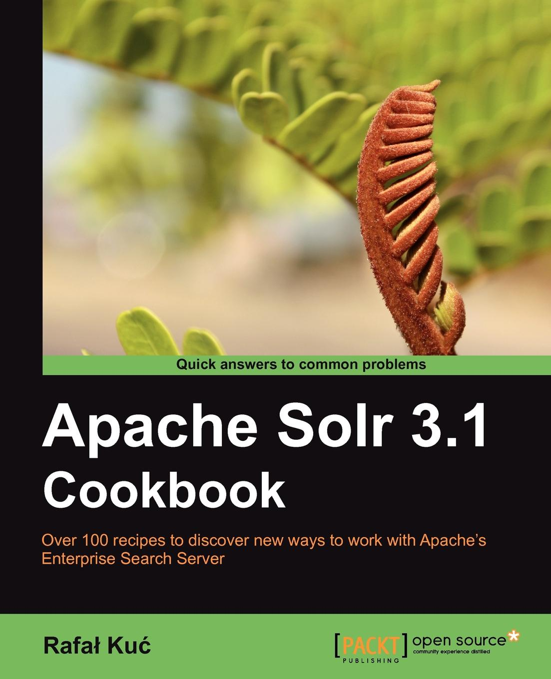 Rafa Ku Apache Solr 3.1 Cookbook