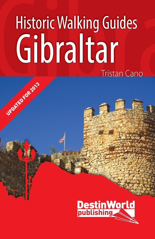 Tristan Cano Gibraltar Historic Walking Guides gibraltar sc 4b
