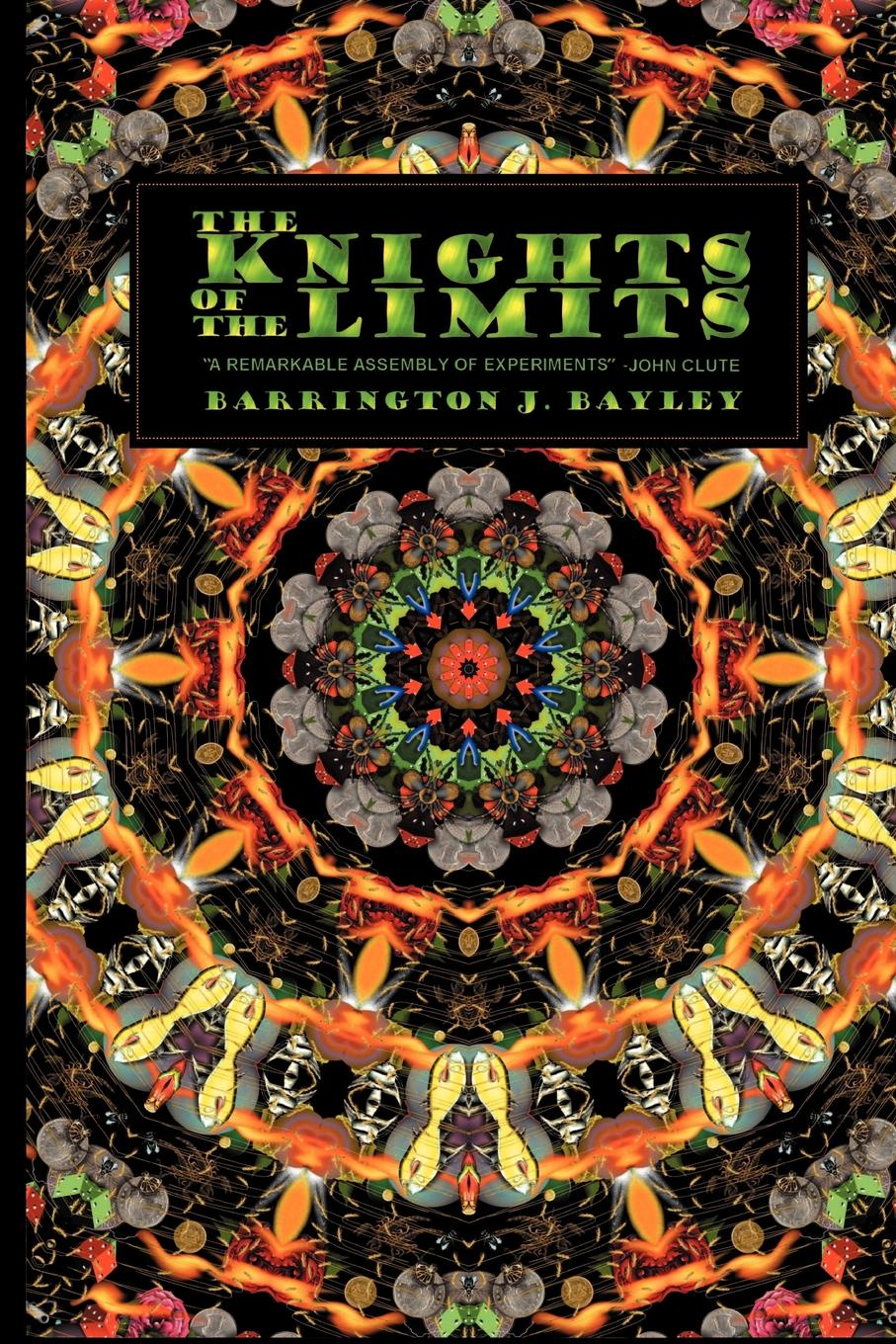 Barrington J. Bayley The Knights of the Limits barrington j bayley the knights of the limits