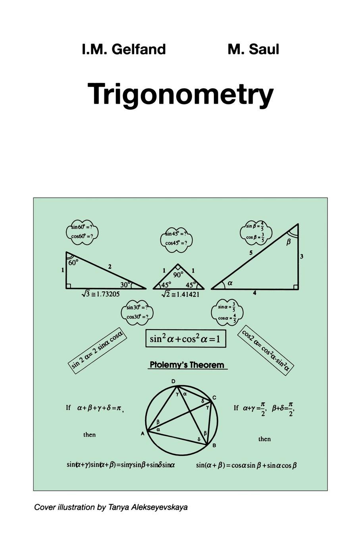 I.M. Gelfand, Mark Saul Trigonometry yang kuang pre calculus for dummies