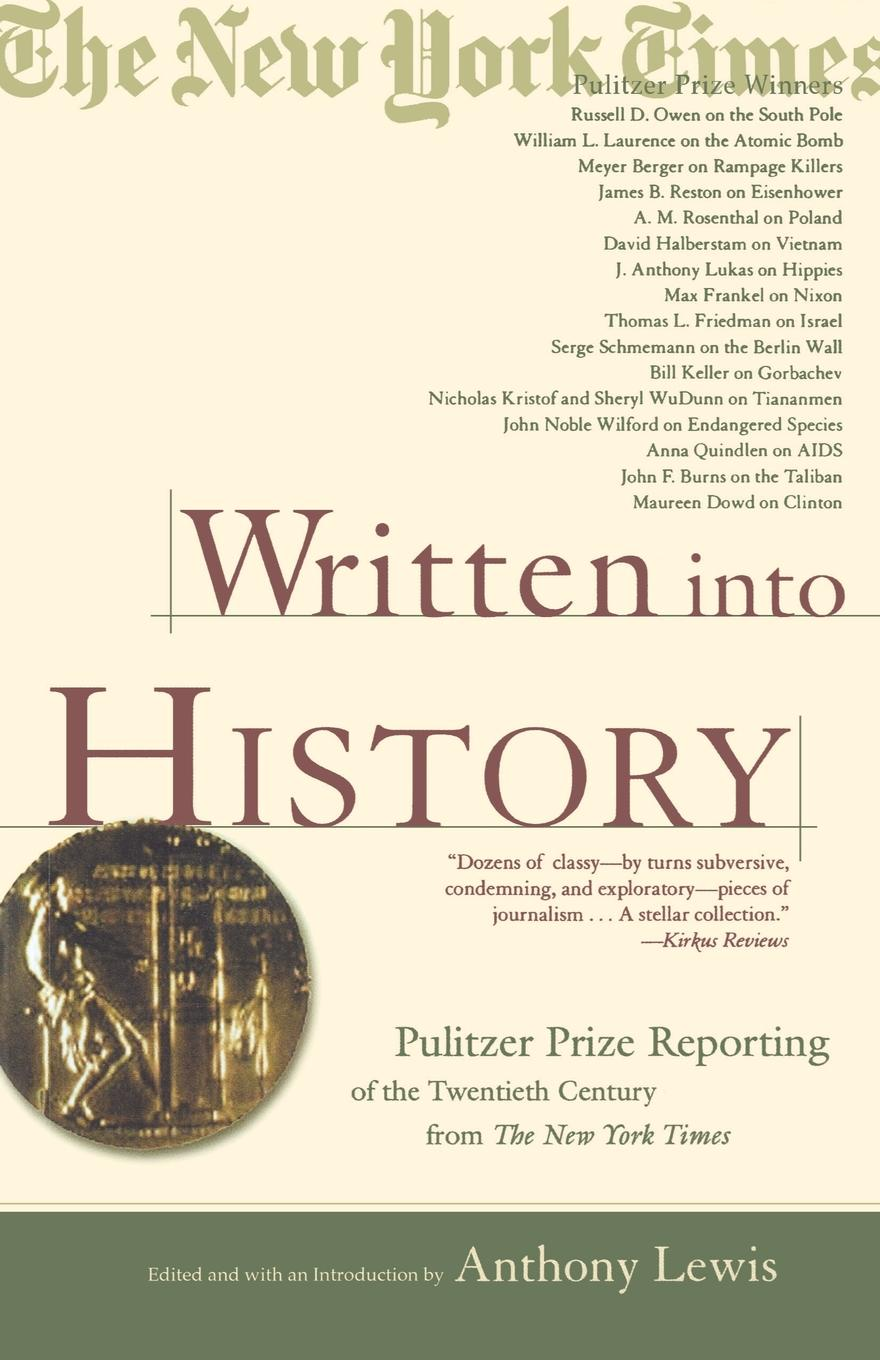 Written Into History. Pulitzer Prize Reporting of the Twentieth Century from the New York Times sean lang twentieth century history for dummies