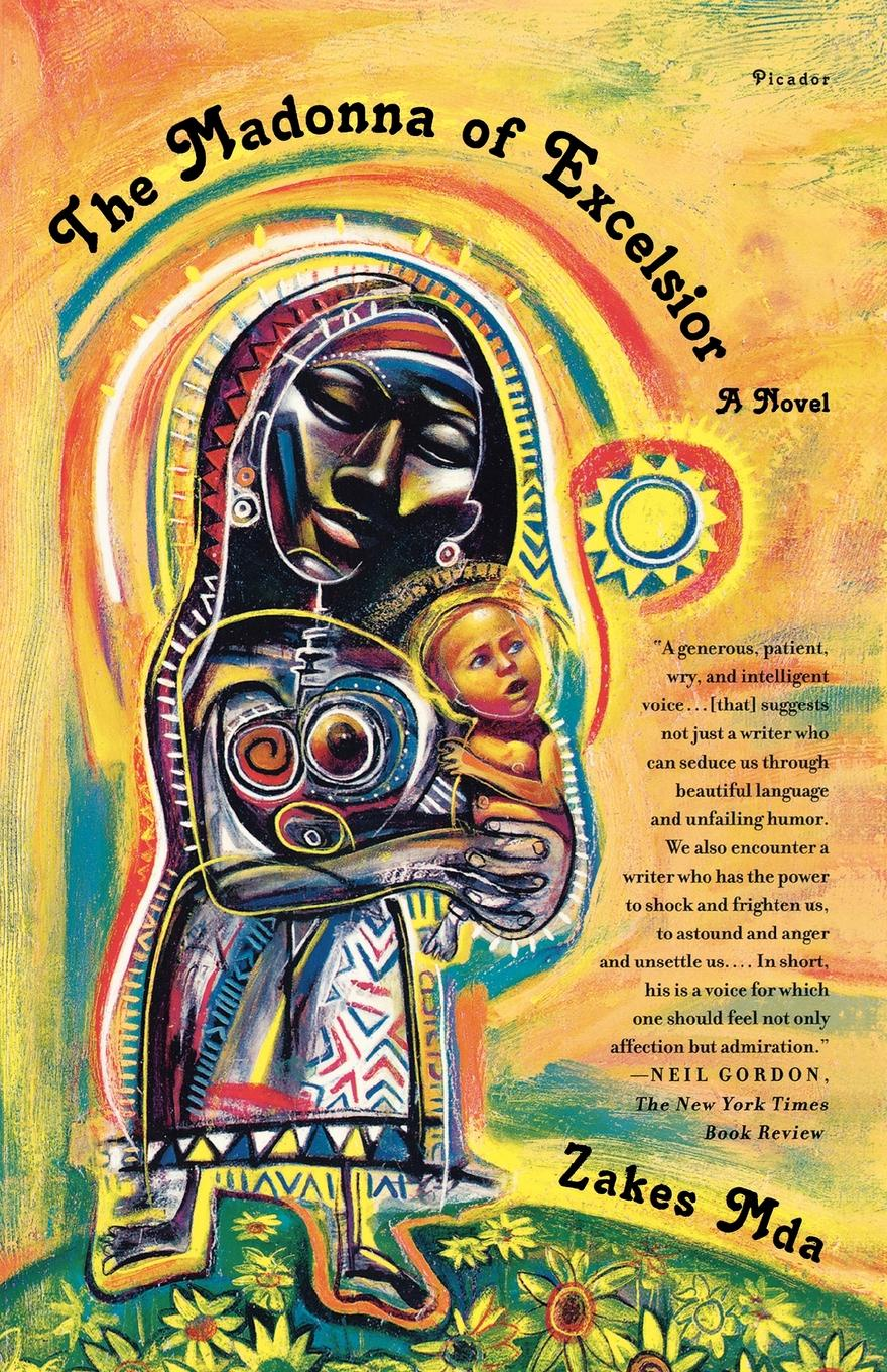 лучшая цена Zakes Mda, Mda Zakes The Madonna of Excelsior