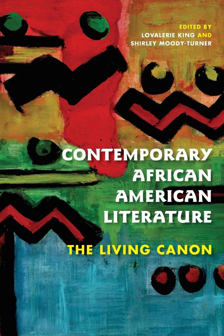 Contemporary African American Literature. The Living Canon