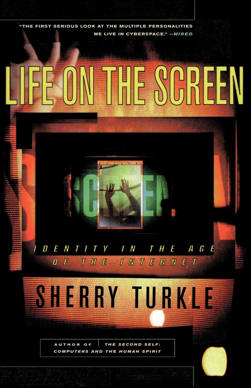 Sherry Turkle Life on the Screen