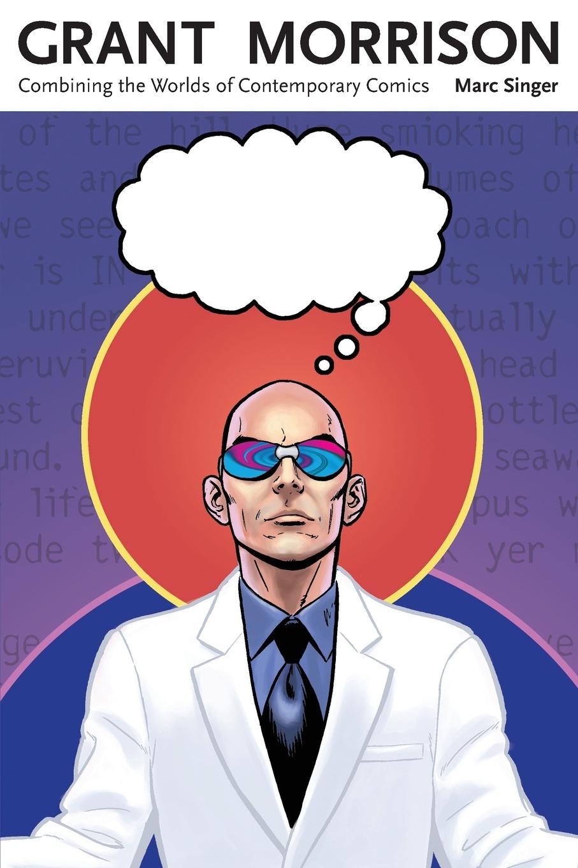 цены на Marc Singer Grant Morrison. Combining the Worlds of Contemporary Comics  в интернет-магазинах