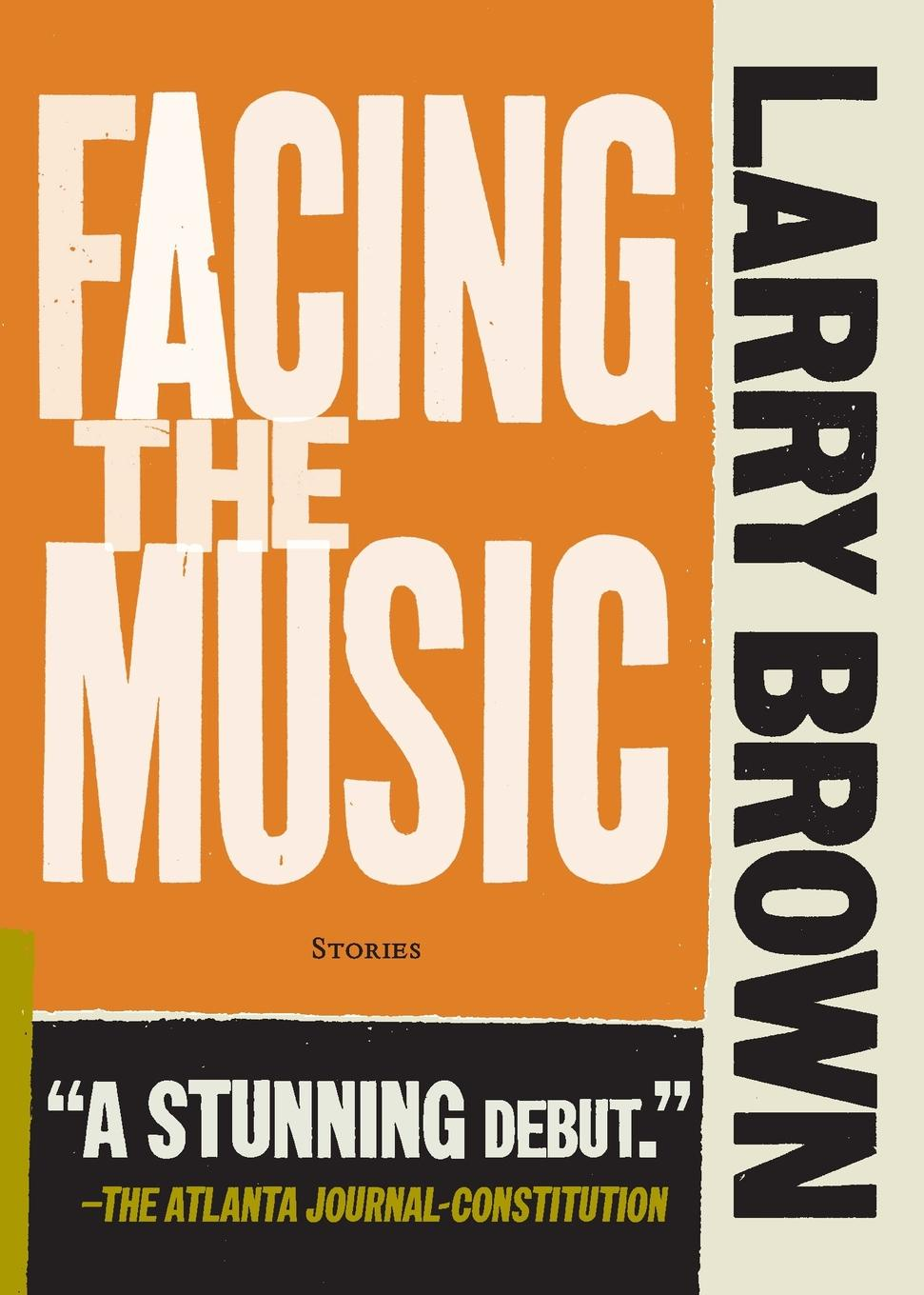 Larry Brown Facing the Music facing the modern